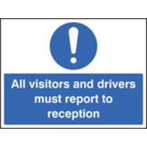 All Visitors Must Report To Reception (Rigid Plastic,600 X 450mm)